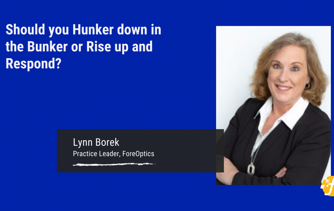 Should you Hunker down in the Bunker or Rise up and Respond?